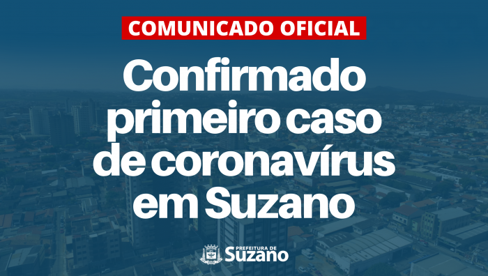 NOTA OFICIAL: Suzano confirma primeiro caso de coronavírus