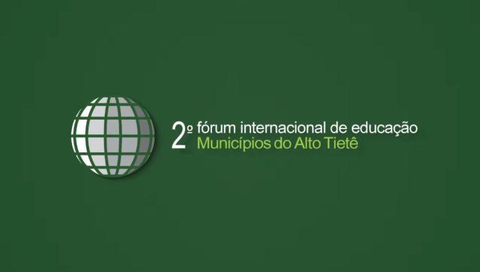 Suzano participa do 2º Fórum Internacional de Educação do Alto Tietê